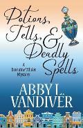 Potions, Tells, & Deadly Spells