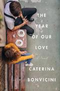 The Year of Our Love