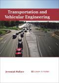 Transportation and Vehicular Engineering