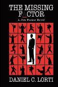 The Missing F_ctor: A Jim Factor Novel