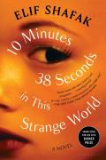 '10 Minutes 38 Seconds in This Strange World' by Elif Shafak