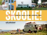 Skoolie How to Convert a School Bus or Van into a Tiny Home or Recreational Vehicle