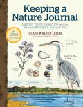 Keeping a Nature Journal 3rd Edition Deepen Your Connection with the Natural World All around You