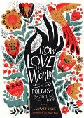How to Love the World Poems of Gratitude & Hope