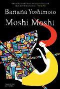 Moshi Moshi A Novel