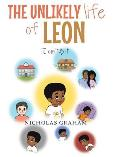 The Unlikely Life of Leon: I Can't Do It