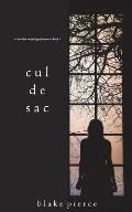 Cul de Sac (A Chloe Fine Psychological Suspense Mystery-Book 3)