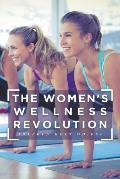 Holt on: The Women's Wellness Revolution