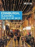 Moon Edinburgh Glasgow & the Isle of Skye