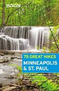 Moon 75 Great Hikes Minneapolis & St Paul