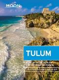 Moon Tulum: With Chich?n Itz? & the Sian Ka'an Biosphere Reserve