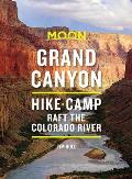 Moon Grand Canyon 8th edition Hike Camp Raft the Colorado River