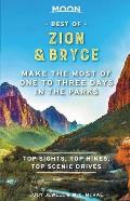 Moon Best of Zion & Bryce Make the Most of One to Three Days in the Parks