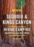 Moon Sequoia & Kings Canyon: Hiking, Camping, Waterfalls & Big Trees
