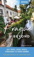 Moon Prague & Beyond Day Trips Local Spots Strategies to Avoid Crowds