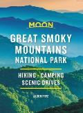 Moon Great Smoky Mountains National Park Hike Camp Scenic Drives