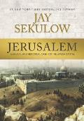 Jerusalem A Biblical & Historical Case for the Jewish Capital