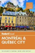 Fodors Montreal & Quebec City 29th Edition