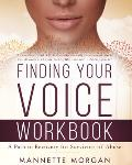 Finding Your Voice Workbook: A Path to Recovery for Survivors of Abuse