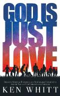 God Is Just Love: Building Spiritual Resilience and Sustainable Communities for the Sake of Our Children and Creation