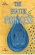 The Water Princess: A Classic Adventure