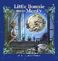 Little Bonnie Meets Monty: The Journey Begins