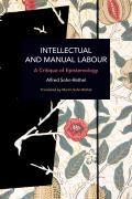 Intellectual and Manual Labour: A Critique of Epistemology