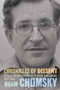 Chronicles of Dissent Interviews with David Barsamian 1984 1996