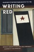 Writing Red: An Anthology of American Women Writers, 1930-1940