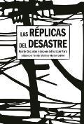 Las R?plicas del Desastre: Puerto Rico Antes Y Despu?s del Hurac?n Mar?a