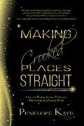 Making Crooked Places Straight: A Spiritual Warfare Journey to Become Shining Stars in a Corrupt World