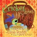 Cricket Catches the Travel Bug: A Travel Bug Tale