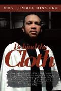 Behind the Cloth