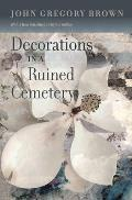 Southern Revivals||||Decorations in a Ruined Cemetery