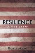 Resilience: A 911 Story