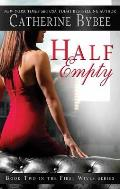 Half Empty: First Wives