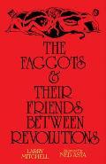 Faggots & Their Friends Between Revolutions