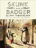 Skunk and Badger (Skunk and Badger #1)