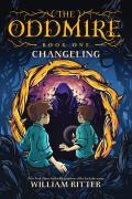 Changeling ( Oddmire #1 )