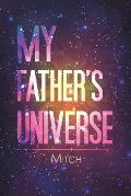 My Father's Universe