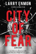 City of Fear: A Rob Soliz and Frank Pierce Mystery