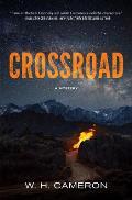 Crossroad A Novel - Signed Edition