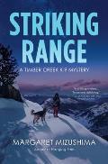 Striking Range: A Timber Creek K-9 Mystery