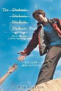 The Dyslexic Poet: Not to Mention a Great Autobiography