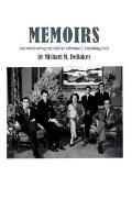 Memoirs: Remembering My Father, Michael E. DeBakey, M.D.