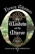 The Window and the Mirror: Oesteria and the War of Goblinkind #1