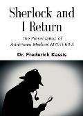 Sherlock and I Return: The Presentation of Additional Medical Mysteries