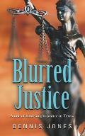 Blurred Justice