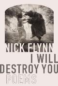 I Will Destroy You Poems - Signed Edition
