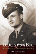 Letters from Bud: The WW2 War Diary and Letters of John Bud Brandenburg